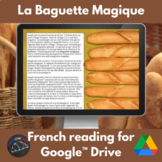 La Baguette Magique - a story for French learners - Google Drive™