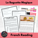 La Baguette Magique - a story for beginning/intermediate F