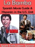 La Bamba Movie Packet and Hispanics in the U.S. Unit in Spanish