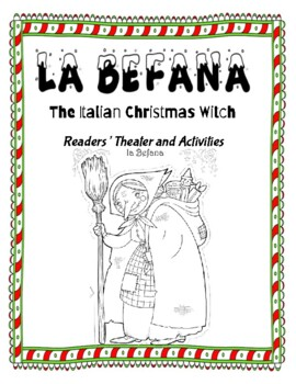 La Befana, The Italian Christmas Witch Readers' Theater Packet