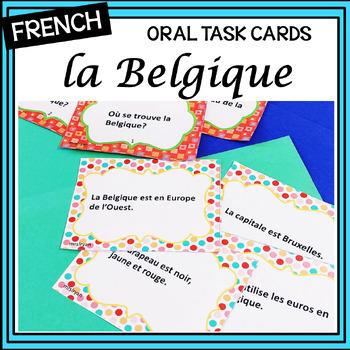La Belgique – Belgium – French Oral Activity – task cards