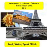 La Belgique (1) / La Suisse (2) / Monaco (3) / mini thematic units for FR 1
