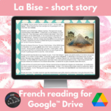 La Bise - a story for French learners for Google Drive
