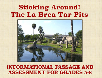 The La Brea Tar Pits: Informational Passage and Assessment for Grades 5-8