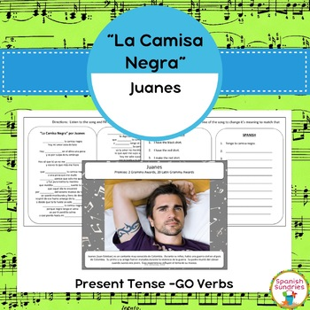 """La Camisa Negra"", Present Tense -GO Verbs & Clothing Vocabulary"