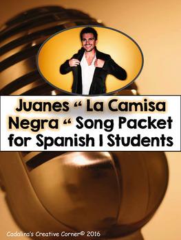La Camisa Negra por Juanes Spanish Song - Close Reading - Present Tense Verbs