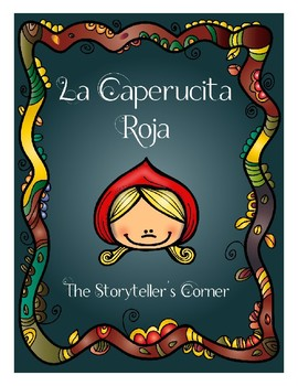 La Caperucita Roja - Beginning Spanish Fairytale