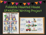 La Casa Embrujada- Spanish Writing Project with Foldable Haunted House