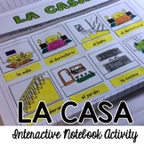 Spanish Interactive Notebook - La Casa
