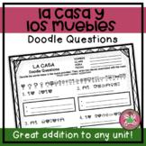La Casa, Los Muebles, & Los Quehaceres Doodle Questions