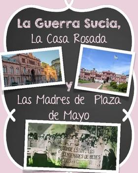 La Guerra Sucia, La Casa Rosada y las Madres de Plaza de Mayo