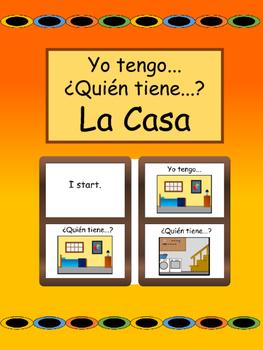 La Casa Yo tengo/¿Quién tiene? Card Game- Spanish House Vo