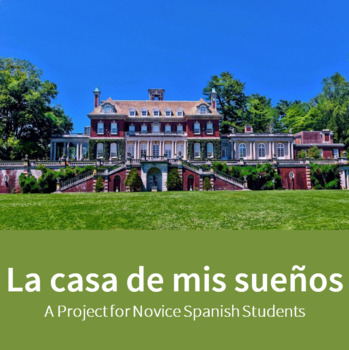La Casa de Mis Sueños - Spanish Dream House Project