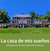 La Casa de Mis Sueños - Spanish Dream House Project