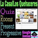 La Casa y Los Quehaceres Prueba - Present Progressive Hous