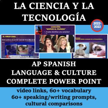 La Ciencia y la Tecnologia AP Theme Complete POWER POINT