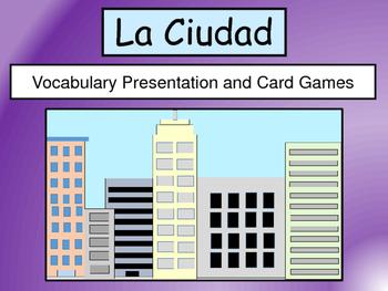 La Ciudad Vocabulary Presentation and Card Games-The City Vocab in Spanish