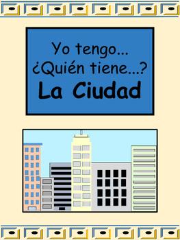 La Ciudad Yo tengo/¿Quién tiene... Card Game- Spanish City