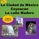 La Ciudad de México (1) , Coyoacán (2), la calle Madero (3