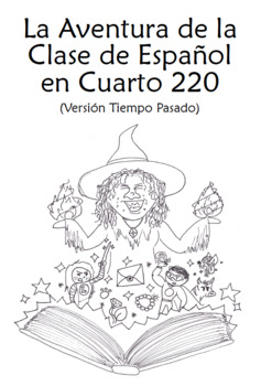 La Clase en Cuarto 220 (Past Tense) Spanish 2 Book