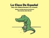 La Clase de Español [from Childhood Adventures, Set 1 (in