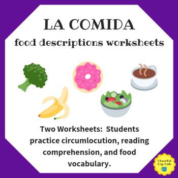 La Comida Food Descriptions Reading Worksheets