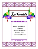 La Comida:  Spanish Food Unit