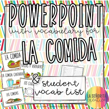 La Comida Vocab Powerpoint with Food Pictures and Notes