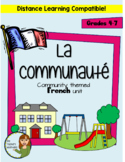 "La Communauté (En Ville)- French ""My Community"" Full Unit (Grades 4-7)"