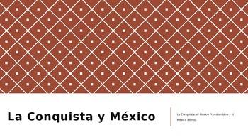 La Conquista y México