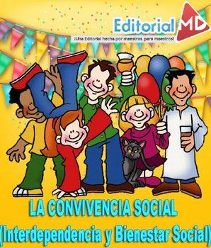 La Convivencia Social (Interdependencia y Bienestar Social)