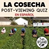 La Cosecha: Post-viewing quiz (en español)