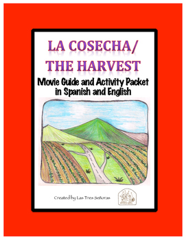 La Cosecha / The Harvest Movie Guide and Activity Packet in Spanish and English