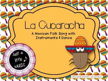 La Cucaracha--A Mexican folk song with instrument accompaniment and a dance