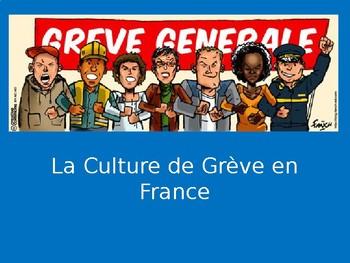 La Culture de Greve en France - PowerPoint Lesson