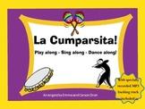 La Cumparsita! Play along, Sing along, Dance along with th