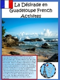 La Désirade Guadeloupe French Culture Reading, and Writing Activities