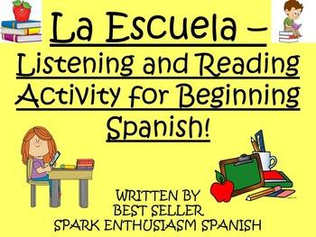 La Escuela - Listening and Reading Activity for Beginning