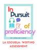 La Escuela: Presentational Writing Assessment