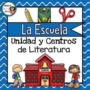 La Escuela Unidad y Centros de Literatura / School Literacy Centers *SPANISH*