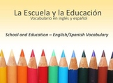 La Escuela y la Educación Vocabulario - School and Educati
