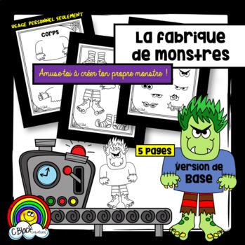La Fabrique de monstres (de base)