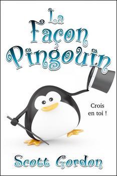 La Façon Pingouin (French Edition)