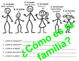 La Familia (¿Cómo es tu familia?)