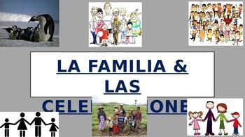 La Familia & Las Celebraciones PPT