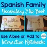 La Familia Spanish Family Interactive Flipbook