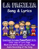 La Familia- Spanish Family Song with Audio Recording and Lyric Sheet