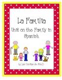 La Familia Unit on the Family in Spanish