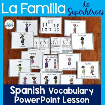 La Familia de Superheroes Spanish Family PowerPoint Lesson
