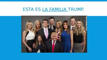La Familia de Trump (vocabulary from Realidades 5A)